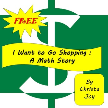 FREE I Want to Go Shopping!! : A Math Story