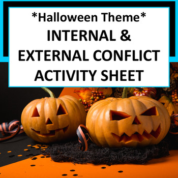 {FREE Halloween Themed} Internal & External Conflict Activ