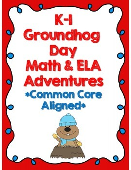 FREE: K-1 Groundhog Day Math and ELA Adventures! *Common C