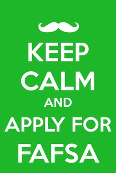 FREE. Keep calm and apply for FAFSA