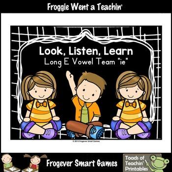 Vowel Team Posters--Look Listen, Learn Long E Vowel Team /ie/