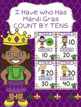 FREE MARDI GRAS I HAVE WHO HAS COUNT BY TENS GAME