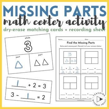 FREE Missing Part Math Center: Part-Part-Whole & Equation