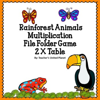 FREE Multiplication File Folder Game - Rainforest 2 X Table