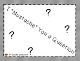 FREE Mustache You a Question (title/pic for poster)
