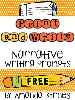 FREE Narrative Writing Prompts (Print and Go)