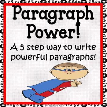 Paragraph Writing - Paragraph Power!