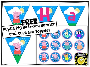 FREE Peppa Pig Birthday Banner and Cupcake Toppers