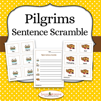 Pilgrims Unit - Sentence Scramble for Kindergarten and Fir