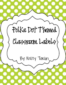 FREE Polka Dot Themed Classroom Labels