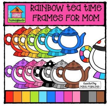 FREE RAINBOW Tea Time Frames for Mom {P4 Clips Triorignals