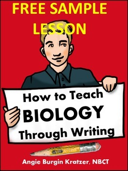 FREE SAMPLE LESSON from How to Teach Biology Through Writing