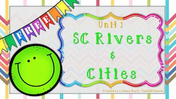 FREE! SC Rivers and Cities Unit: PowerPoint, lesson plans,