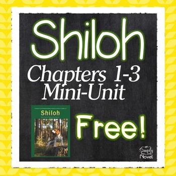 Shiloh {FREE} Chapters 1-3 Unit