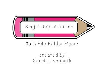 FREE Single Digit Addition: Pencil Math Center Game