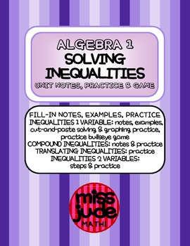Solving & Graphing Inequalities: Notes, Practice, & Game