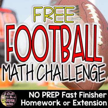 Super Football Math Challenge Freebie-Homework,Fast Finish