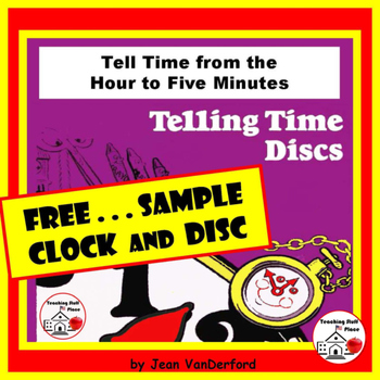 FREE...Telling Time Discs...FREE  to the Hour - to Five Mi