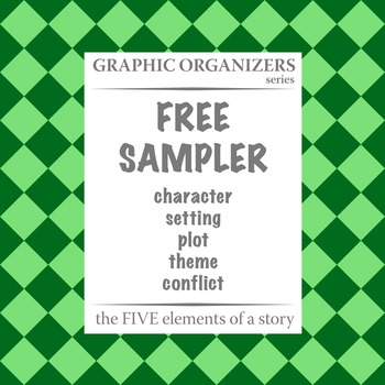 FREE: The FIVE Elements of a Story Graphic Organizers