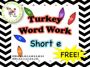 FREE! Turkey Word Work - Short E