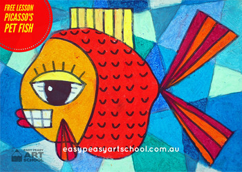 FREE Visual Arts Lesson - Picasso's Pet Fish By Easy Peasy