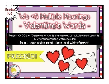 FREE: We Love Multiple Meaning Words - A QUICK-PRINT Valen