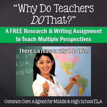 Multiple Viewpoints FREE Assignment: Why do Teachers Do That?