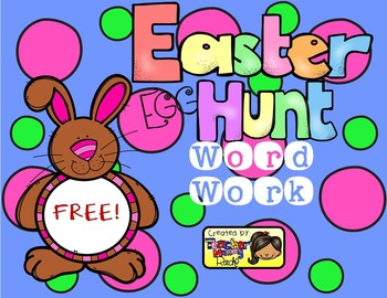 FREE Word Work Fun (Make a Word):  Easter Egg Hunt!