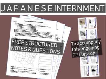 FREE structured notes for: Japanese Internment: engaging 5
