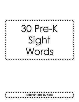 FREEBIE - 30 Pre-K Sight Words
