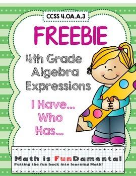 FREEBIE - 4th Grade Algebra Expressions I Have Who Has Gam