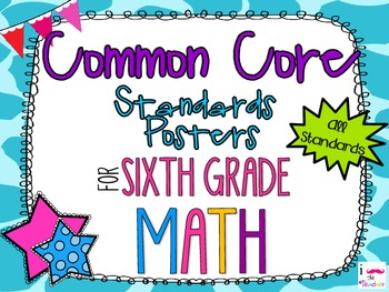 {FREEBIE} 6th Grade Math Common Core *Standards Posters* G