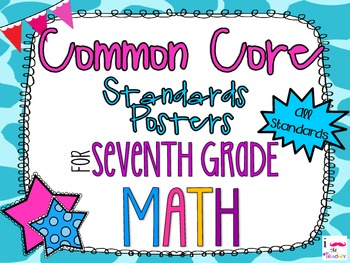 {FREEBIE} 7th Grade Math Common Core *Standards Posters* G