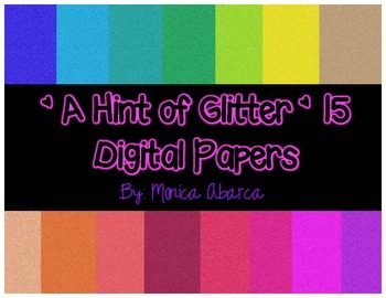 {Freebie} A Hint of Glitter - 15 Digital Papers for Person