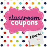 FREEBIE Editable Classroom Coupons