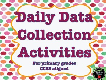 FREEBIE Daily Data Collection Activities for Primary Grade