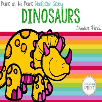 FREEBIE! Dinosaurs: Print or No Print Simple Nonfiction Story