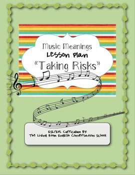 "FREEBIE ESL/EFL ""Taking Risks"" Music Analysis Lesson Plan"