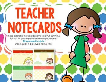Editable Teacher Notecards