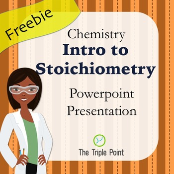 Chemistry FREEBIE: Intro to Stoichiometry: The Initial-Cha