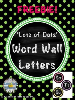 **FREEBIE** 'Lots of Dots' Word Wall Letters  Back To School