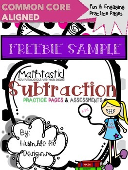 FREEBIE! Mathtastic Common Core Subtraction Practice Pages