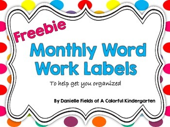 *FREEBIE* Monthly Word Work Labels