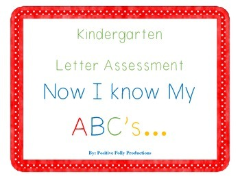 FREEBIE! Now I Know My ABCs Letter Assessment for Kinders