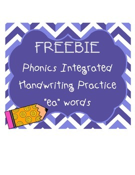 "FREEBIE!!! Phonics Integrated Handwriting Practice ""ea"" words"