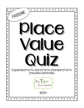 FREEBIE - Place Value Quiz (word, expanded, standard form