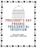 FREEBIE Presidential Interview