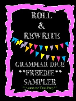 FREEBIE- Roll & Rewrite Grammar Cubes- Editing and Revisin