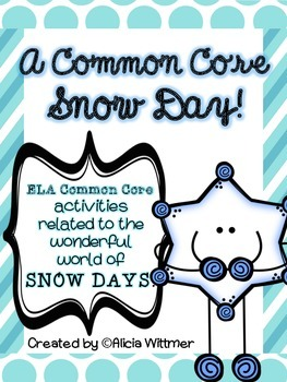 {SNOW DAY} Activities aligned to Common Core