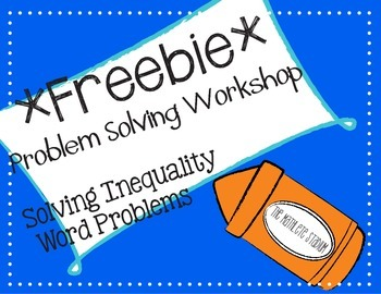 FREEBIE: Solving Inequalities Problem Solving Workshop (Mi